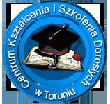 CENTRUM KSZTAŁCENIA I SZKOLENIA DOROSŁYCH w Toruniu